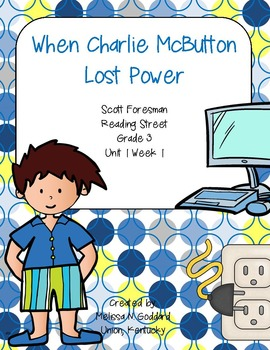 When Charlie McButton Lost Power : Reading Street : Grade 3