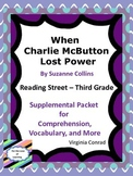 When Charlie McButton Lost Power--Reading Street--Supplemental Packet