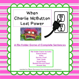 When Charlie McButton Lost Power: Sentence or Fragment