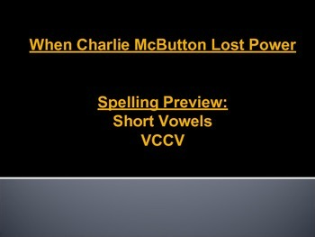 When Charlie McButton Lost Power Spelling Word Preview