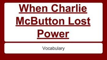 When Charlie McButton Lost Power Vocabulary Slides