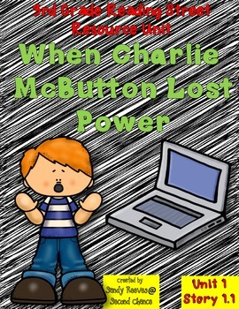 When Charlie McButton...Reading Street Resource Pack 3rd Grade Unit 1 Story 1