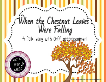 When Chestnut Leaves Were Falling - A Folk Song w/ Orff Instrument Accompaniment