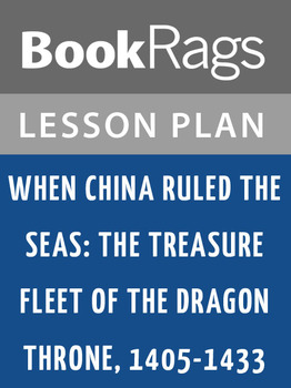 When China Ruled the Seas: Lesson Plans