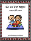 When Did That Happen?--Set 2: More Answering When Question