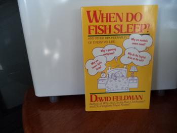 When Do Fish Sleep?   ISBN#0-06-092011-4
