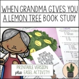 When Grandma Gives You a Lemon Tree Book Study for Reading