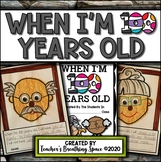 When I Am 100 Years Old --- Craft, Class Book & Bulletin B