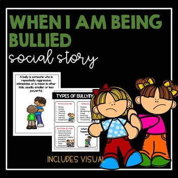 When I Am Being Bullied