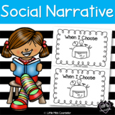 When I Choose:  Social Narrative for Beginning Readers on