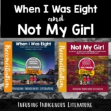 When I Was Eight and Not My Girl BUNDLE - Inuit and Native American Literature
