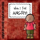 """When I Feel Angry""  Helping children manage feelings of anger"