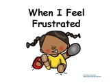 When I Feel Frustrated Social Story + Making Choices + Tantrum (Girl)