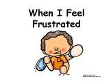 When I Feel Frustrated Social Story + Making Choices + Tantrum (Boy)