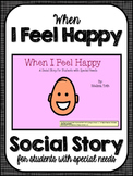 When I Feel Happy- Social Narrative for Students with Special Needs