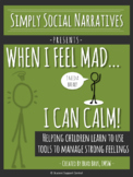 When I Feel Mad, I Can Calm! Social Story