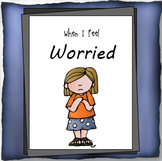 """""""When I Feel Worried""""  Helping children manage feelings of worry or anxiety"""