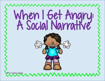 When I Get Angry: Social Narrative