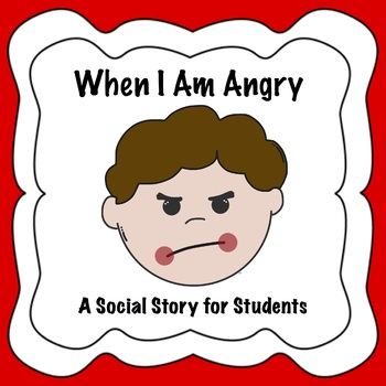 When I Am Angry Social Story