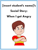 """""""When I Get Angry"""" Social Story - EDITABLE - Behavior Strategies - Anger"""