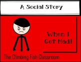 When I Get Mad: A Social Story