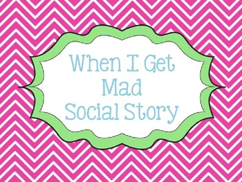 When I Get Mad Social Story - Girl Version