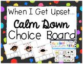 When I Get Upset Calm Down Choice Board