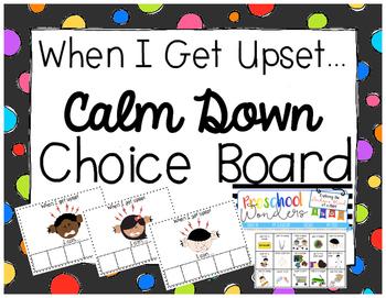 When I Get Upset Calm Down Choice Board