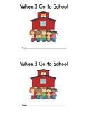 When I Go to School (interactive book)