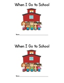 When I Go to School (interactive book)