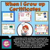 When I Grow Up Certificates