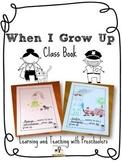 When I Grow Up Class Book