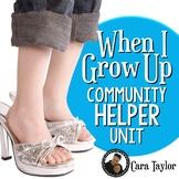 When I Grow Up - Community Helper Unit