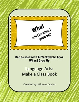 When I Grow Up - Creative Writing and Critical Thinking