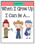 When I Grow Up - Emergent Reader