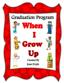 "Graduation Program {""When I Grow Up""}"