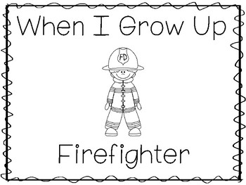 When I Grow Up I Want To Be a Firefighter Preschool Worksheets and  Activities