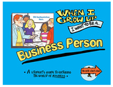 When I Grow Up I Want to Be a Business Person
