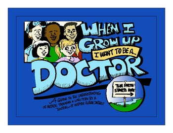 i want to be a doctor when i grow up