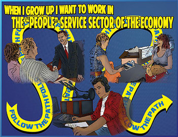 """When I Grow Up I Want to work in the """"People"""" Sector of the Economy"""