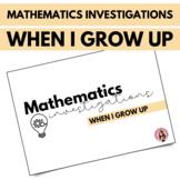 When I Grow Up - Volume 1: Mathematics Investigations
