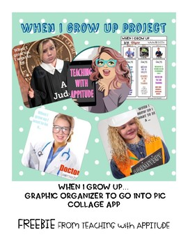 When I Grow Up Project-Graphic Organizer for Pic Collage App