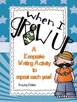 When I Grow Up Writing Activity (My Future)