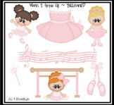 When I Grow up.. I Wanna Be a Ballerina Clipart CLIP ART ~ CU OK ~ Dancer Career