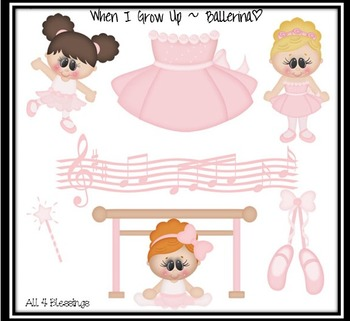 When I Grow up.. I Wanna Be a Ballerina Clipart CLIP ART ~ CU OK ~ Dancer Career