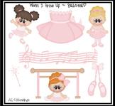 When I Grow up.. I Wanna Be a Ballerina Clipart CLIP ART ~
