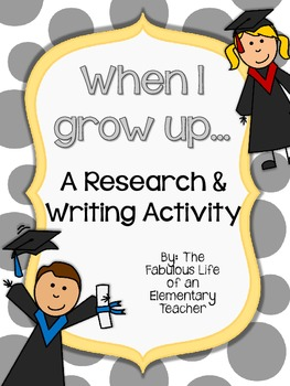 When I Grow Up...Writing Activity