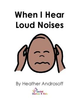 When I Hear Loud Noises