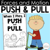 Push and Pull (A Book about Force and Motion for K-1)