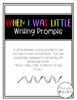 When I Was Little Writing Prompt